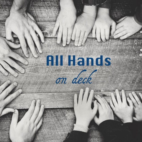 All Hands on Deck – Sign Up!